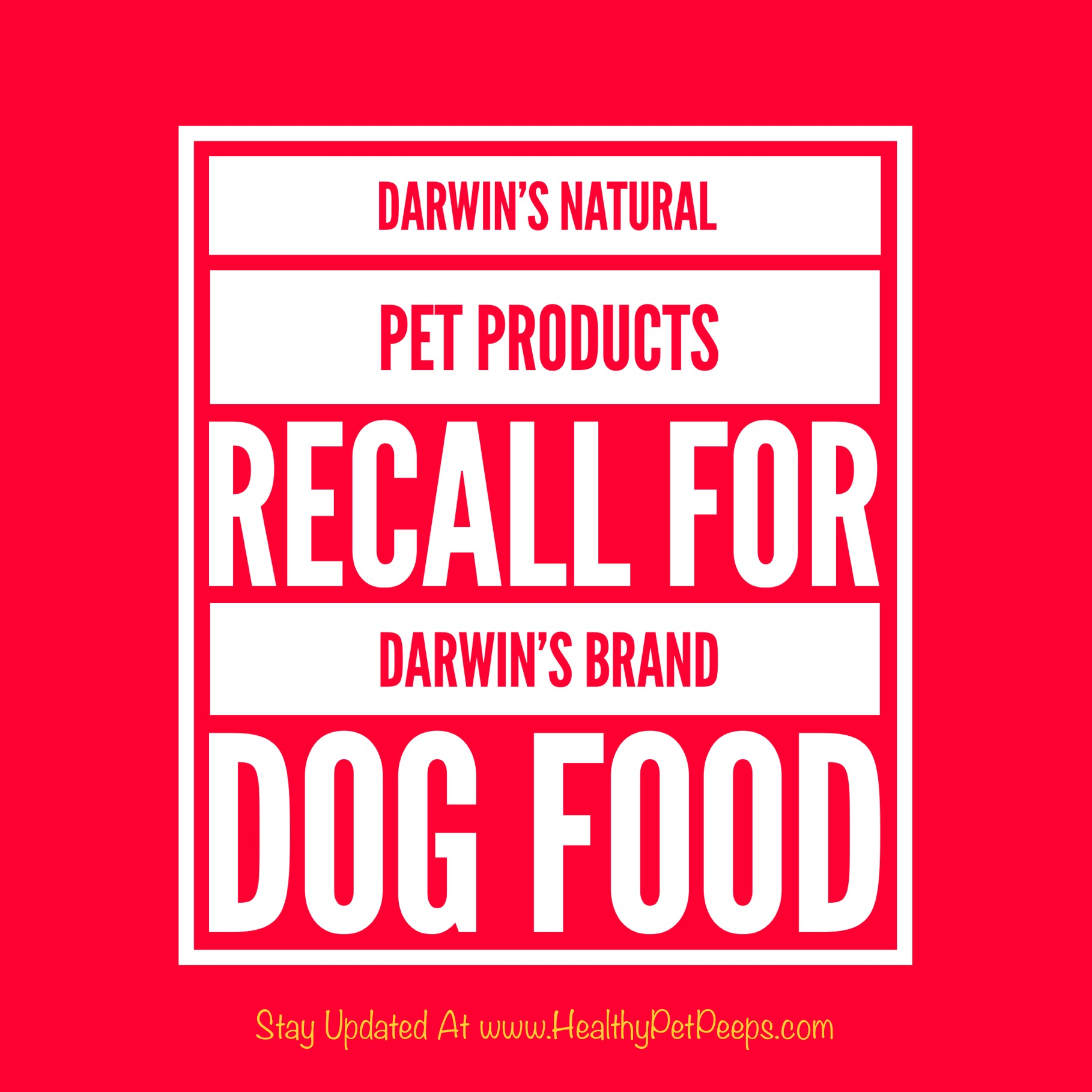 Darwin's Natural Pet Products Issues Voluntary Recalls for
