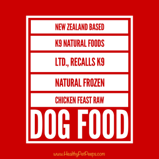 K9 Natural Raw Dog Food Recalled Stay updated at www.HealthyPetPeeps.com