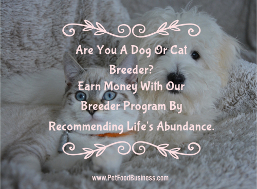 Are you a dog or cat breeder - www.PetFoodBusiness.com