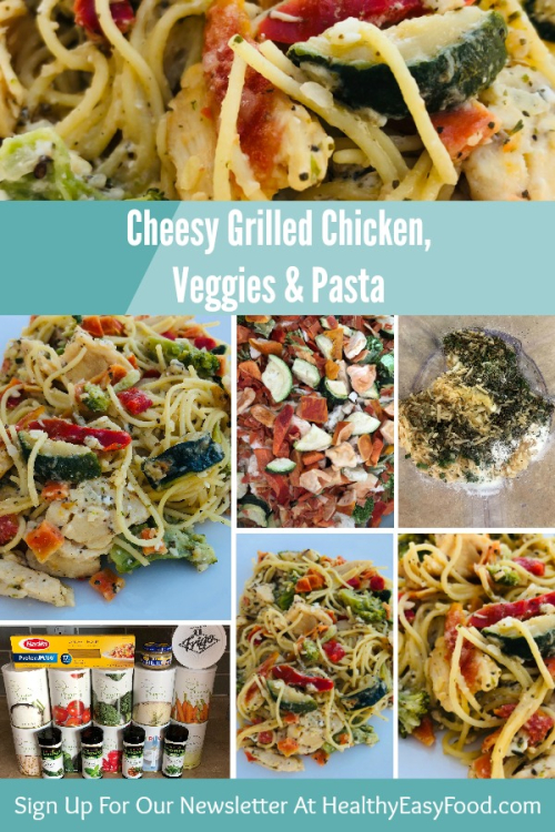 Cheesy Grilled Chicken Veggies and Pasta www.HealthyEasyFood.com
