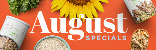 Thrive Life August Specials www.HealthyEasyFood.com
