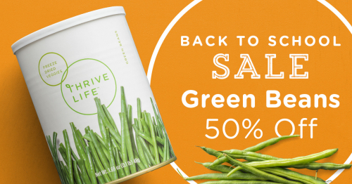 Thrive Life Green Beans on sale www.HealthyEasyFood.com