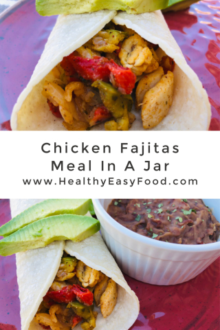 Chicken Fajitas Meal In A Jar www.HealthyEasyFood.com