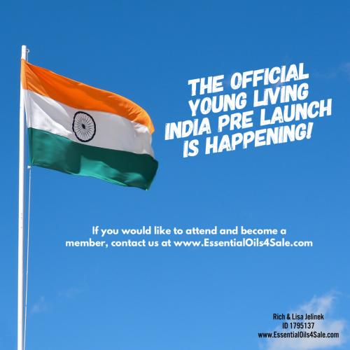 Young Living India Pre Launch www.EssentialOils4Sale.com