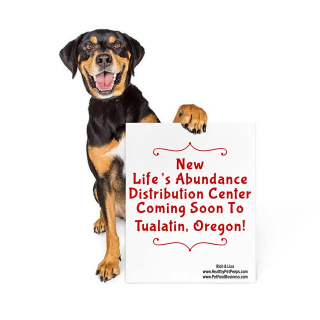 Lifes Abundance Distribution Center in Oregon www.HealthyPetPeeps.com