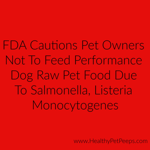 FDA Caution - Stay updated at www.HealthyPetPeeps.com