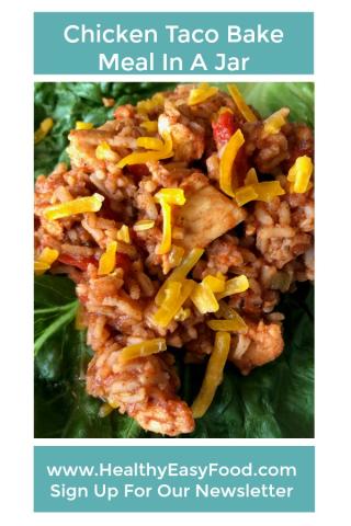 Meal In A Jar Chicken Taco Bake www.HealthyEasyFood.com