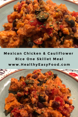 Mexican Chicken And Cauliflower Rice One Skillet Meal www.HealthyEasyFood.com