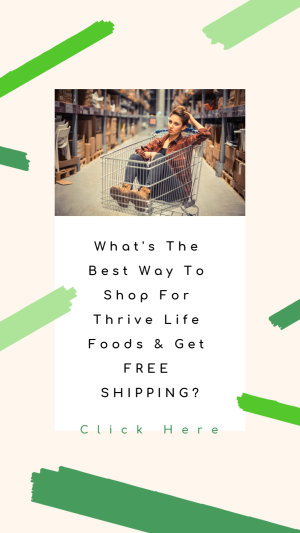 Best Way To Shop For Thrive Life Foods www.HealthyEasyFood.com