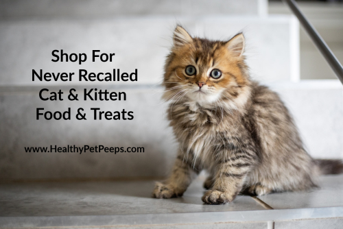 Shop for never recalled cat and kitten food and treats www.HealthyPetPeeps.com