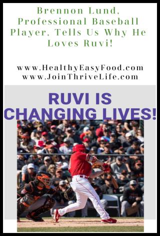 Brennon Lund Baseball player testimonial about Ruvi drink www.HealthyEasyFood.com