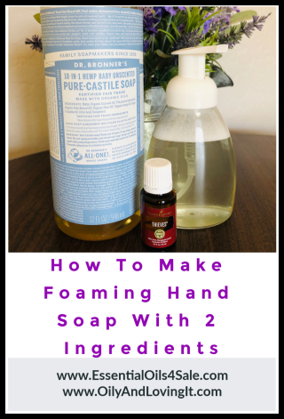 How To Make Foaming Hand Soap With Just 2 Ingredients www.EssentialOils4Sale.com