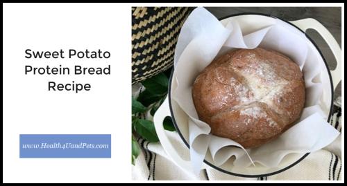 Sweet Potato Protein Bread Recipe www.Health4UandPets.com