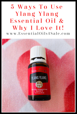 5 Ways To Use Ylang Ylang and Why I Love it! www.EssentialOils4Sale.com