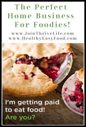 The Perfect Home Business For Foodies! www.JoinThriveLife.com