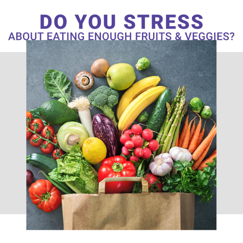 Do You Stress About Not Getting Enough Fruits And Vegetables www.HealthyEasyFood.com