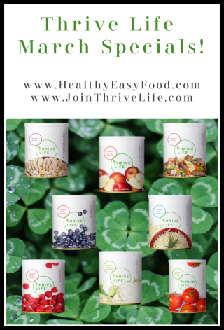March Specials from Thrive Life www.HealthyEasyFood.com