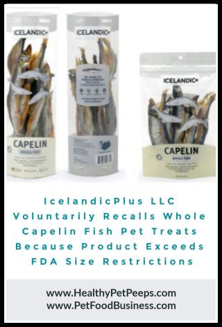 IcelandicPlus Whole Capelin Fish Dog And Cat Treats Recalled www.HealthyPetPeeps.com