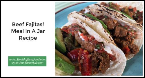 Beef Fajita Meal In A Jar Recipe www.HealthyEasyFood.com