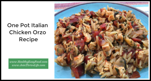 One Pot Italian Chicken Orzo Recipe www.HealthyEasyFood.com