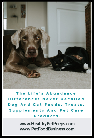 The Life's Abundance Difference! Never Recalled Dog And Cat Foods  Treats  Supplements And Pet Care Products - www.HealthyPetPeeps.com