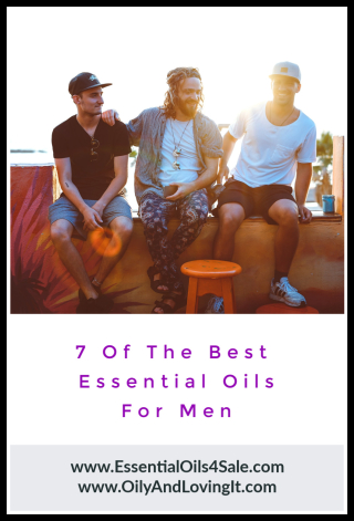 7 Of The Best Essential Oils For Men - www.EssentialOils4Sale.com