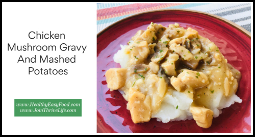 Chicken Mushroom Gravy and Mashed Potatoes www.HealthyEasyFood.com