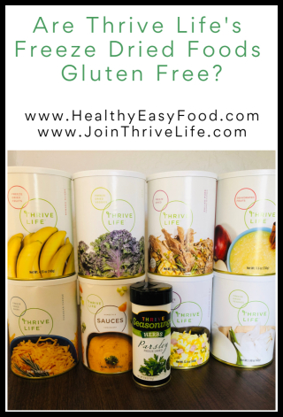 Are Thrive Life's Freeze Dried Foods Gluten Free - www.HealthyEasyFood.com