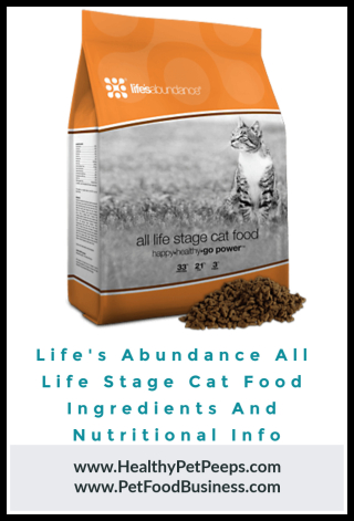 Life's Abundance All Life Stage Cat Food Ingredients And Nutritional Info - www.HealthyPetPeeps.com