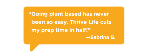 Going Plant Based Is Easy With Thrive Life www.HealthyEasyFood.com