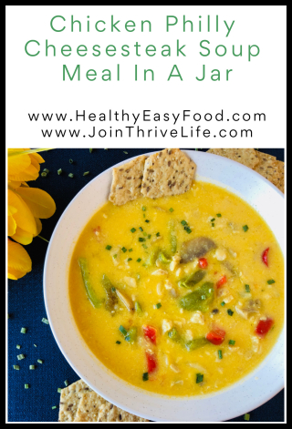 Chicken Philly Cheesesteak Soup Meal In A Jar Recipe - www.HealthyEasyFood.com