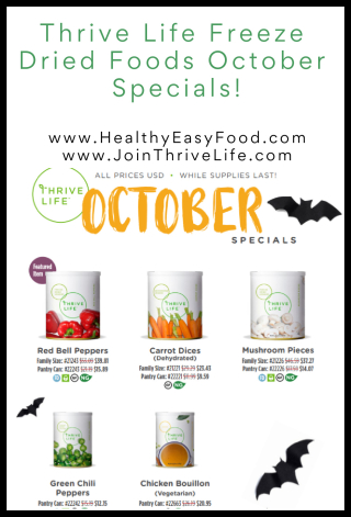 Thrive Life Freeze Dried Foods October Specials  - www.HealthyEasyFood.com