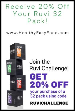 Ruvi 30 Day Challenge - Save 20% www.HealthyEasyFood.com