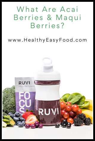 What Are Acai Berries and Maqui Berries - www.HealthyEasyFood.com