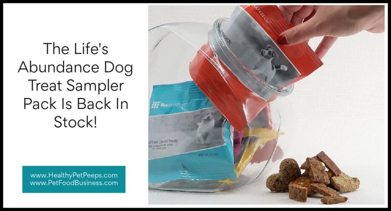 Life's Abundance Dog Treat Sampler Pack Is Back In Stock www.HealthyPetPeeps.com
