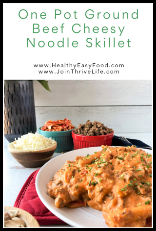 One Pot Ground Beef Cheesy Noodle Skillet - www.HealthyEasyFood.com