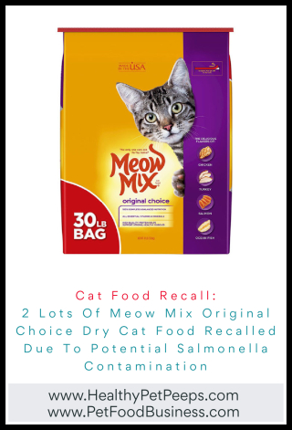 2 Lots Of Meow Mix Original Choice Dry Cat Food Recalled Due To Potential Salmonella Contamination - www.HealthyPetPeeps.com