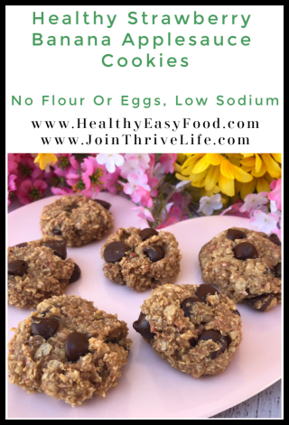 Healthy Strawberry Banana Applesauce Cookies - No Flour Or Eggs And Low Sodium - www.HealthyEasyFood.com