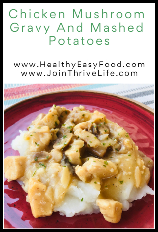 Chicken Mushroom Gravy and Mashed Potatoes - www.HealthyEasyFood.com