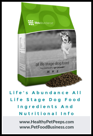 Life's Abundance All Stage Dog Food Ingredients And Nutritional Info www.HealthyPetPeeps.com