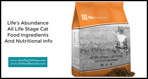Life's Abundance All Life Stage Cat Food Ingredients And Nutritional Info www.HealthyPetPeeps.com