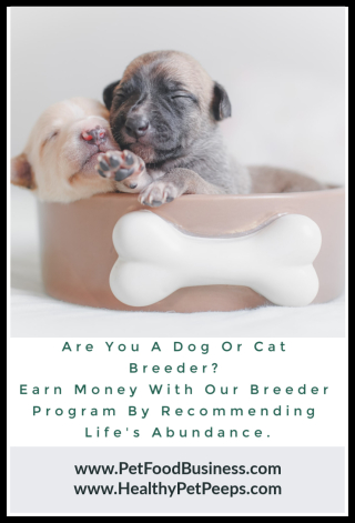 Are You A Cat Or Dog Breeder - Earn Money With Our Breeder Program - www.PetFoodBusiness.com