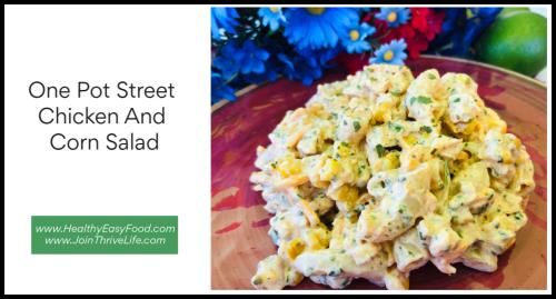 One Pot Street Chicken And Corn Salad www.HealthyEasyFood.com