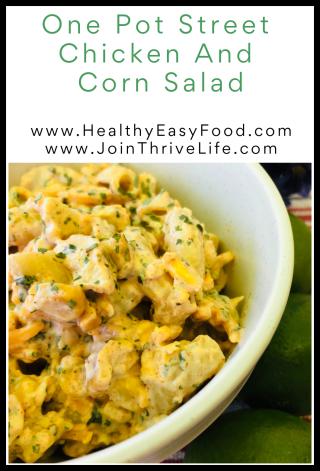 One Pot Street Chicken And Corn Salad -- www.HealthyEasyFood.com