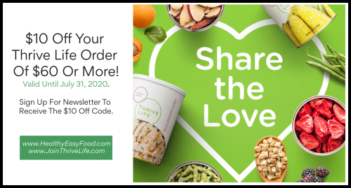 $10 Off Thrive Life Orders $60 Or More www.HealthyEasyFood.com