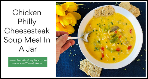 Chicken Philly Cheesesteak Soup Meal In A Jar www.HealthyEasyFood.com