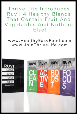 Thrive Life Introduces Ruvi! 4 Healthy Blends That Contain Fruit And Vegetables And Nothing Else - www.HealthyEasyFood.com