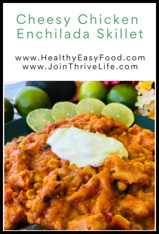 Cheesy Chicken Enchilada Skillet -- www.HealthyEasyFood.com