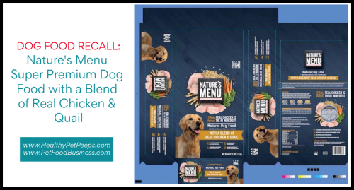 Nature's Menu Super Premium Dog Food With A Blend of Real Chicken And Quail Recalled www.HealthyPetPeeps.com