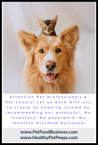 Calling All Pet Professionals And Pet Lovers - Start Your Own Pet Products Business From Home - www.PetFoodBusiness.com